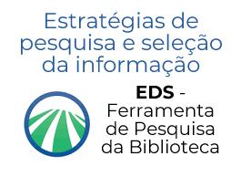 Ação de Formação - Estratégia de pesquisa e seleção de informação: EDS – Ferramenta de Pesquisa da Biblioteca