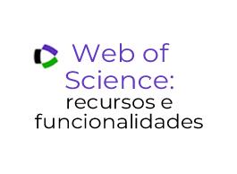 Ação de Formação - Web of Science: recursos e funcionalidades